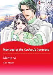 Marriage at the Cowboy's Command: Harlequin Comics