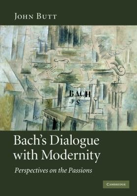 Bach S Dialogue With Modernity