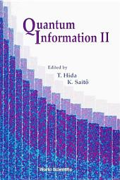 Quantum Information Ii, Proceedings Of The Second International Conference