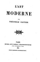 L ́Art moderne par Théophile Gautier