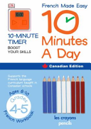 French Made Easy 10 Minutes a Day Canadian Edition