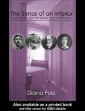 The Sense of an Interior: Four Rooms and the Writers that Shaped Them