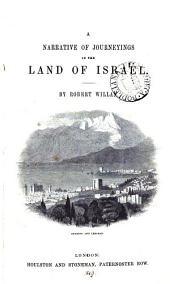 A narrative of journeyings in the land of Israel