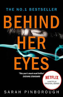 Behind Her Eyes