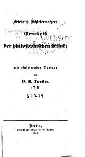 Friedrich Schleiermachers Grundriss der philosophischen Ethik