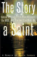 The Story Behind My Stalker's Killing Attempts, the Mob, and How God Can Make Me a Saint