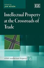 Intellectual Property at the Crossroads of Trade PDF