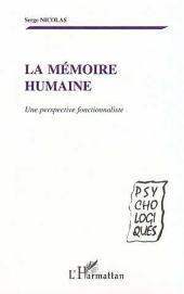 LA MÉMOIRE HUMAINE: Une perspective fonctionnaliste
