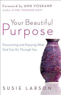 Your Beautiful Purpose Book