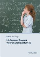 Intelligenz und Begabung  Unterricht und Klassenf  hrung PDF