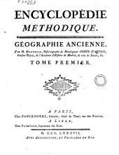 Encyclopédie méthodique: Géographie ancienne, par m. Mentelle, historiographe de monseigneur comte d'Artois ... Tome premier (-troisieme), Volume22