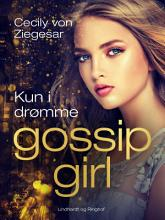 Gossip Girl 9  Kun i dr  mme PDF