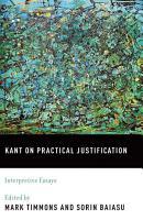 Kant on Practical Justification PDF