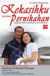 KEKASIHKU SETELAH PERNIKAHAN: Indonesia