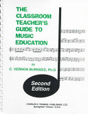 The Classroom Teacher S Guide To Music Education