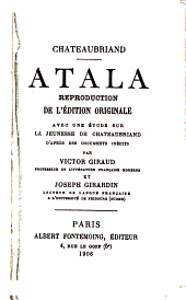 Atala: avec une étude sur la jeunesse de Chateaubriand d'après des documents inédits