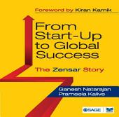 From Start-Up to Global Success: The Zensar Story