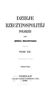 Dzieje Rzeczypospolitej Polskiej: Tom 9