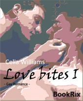 Love bites I: Gay Romance