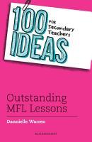100 Ideas for Secondary Teachers  Outstanding MFL Lessons PDF