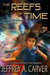 """The Reefs of Time: (Part 1 of the """"Out of Time"""" sequence)"""