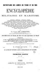 Dictionnaire des armées de terre et de mer: encyclopédie militaire et maritime ...