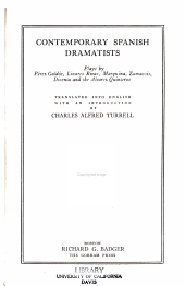 Contemporary Spanish Dramatists: Plays by Perez Galdos, Linares Rivas, Marquina, Zamacois, Dicenta and the Alvarez Quinteros