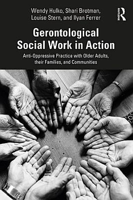 Gerontological Social Work in Action