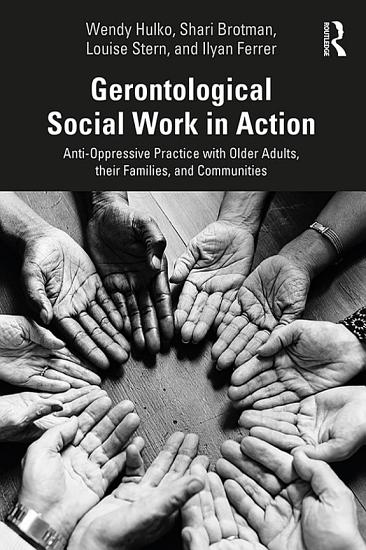 Gerontological Social Work in Action PDF