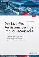 Der Java Profi  Persistenzl  sungen und REST Services PDF