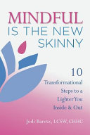 Mindful Is the New Skinny