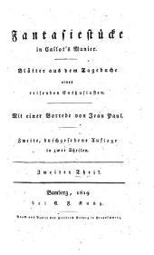 Fantasiestücke in Callots Manier: Blätter aus dem Tagebuche eines reisenden Enthusiasten, Band 2