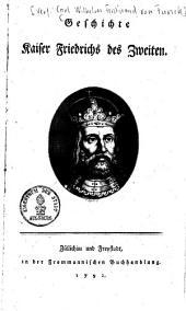 Geschichte Kaiser Friedrichs II.