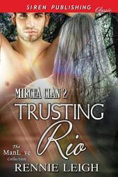 Trusting Rio [Mircea Clan 2]