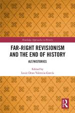 Far-Right Revisionism and the End of History