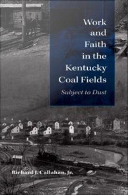 Work and Faith in the Kentucky Coal Fields