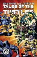 Teenage Mutant Ninja Turtles  Tales of TMNT Vol  1 PDF