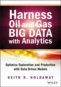 Harness Oil and Gas Big Data with Analytics