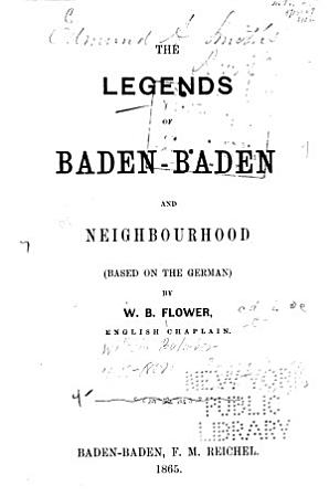 The legends of Baden Baden and neighbourhood  based on the German  PDF