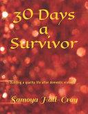30 Days a Survivor