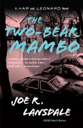 The Two-Bear Mambo: A Hap and Leonard Novel (3)