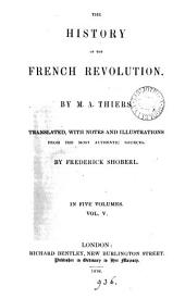 The history of the French revolution, tr. with notes by F. Shoberl