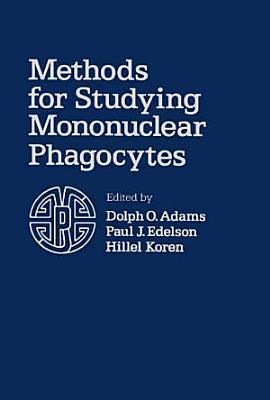 Methods for Studying Mononuclear Phagocytes
