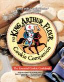 The King Arthur Flour Cookie Companion
