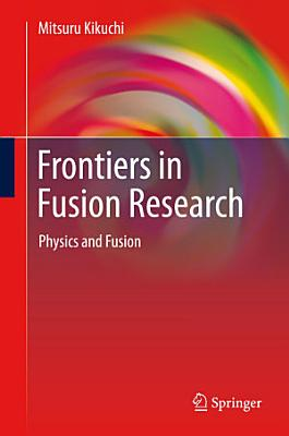 Frontiers in Fusion Research PDF