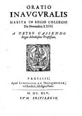 Oratio inauguralis habita in Regio Collegio die Novembris XXIII.