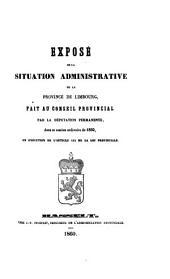 Vertoog van den bestuurlijken toestand der Provincie Limburg: voor het jaar ... 1860