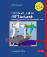 Praxisbuch FEM mit ANSYS Workbench PDF