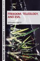 Freedom  Teleology  and Evil PDF