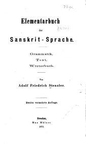 Elementarbuch der sanskrit-sprache: Grammatik, text wörterbuch